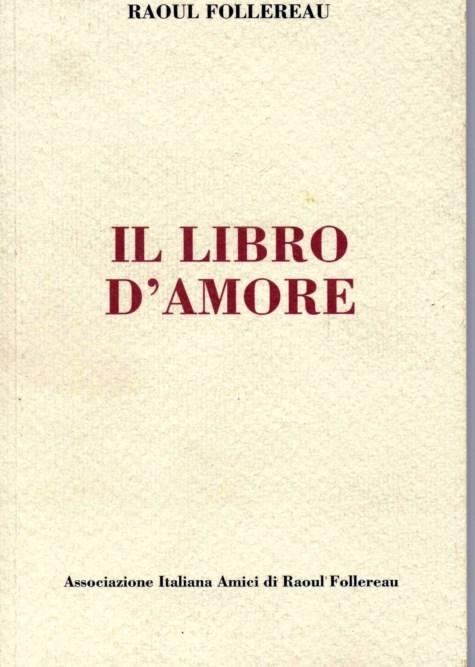 Il libro d'amore di Raoul Follereau